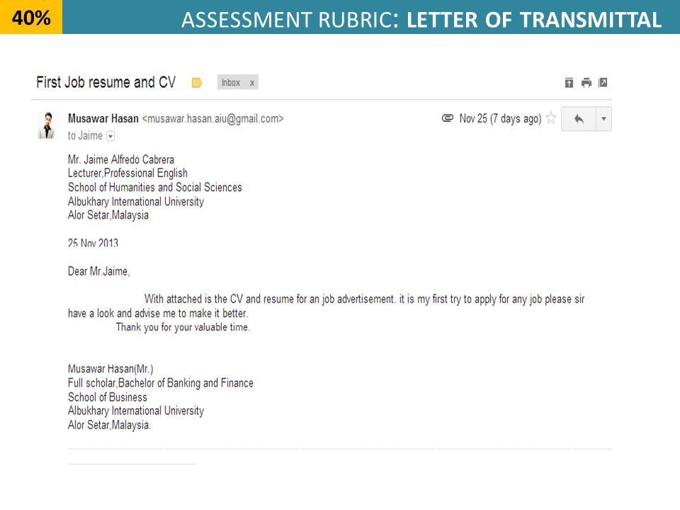 ASSESSMENT RUBRIC : LETTER OF TRANSMITTAL 40%