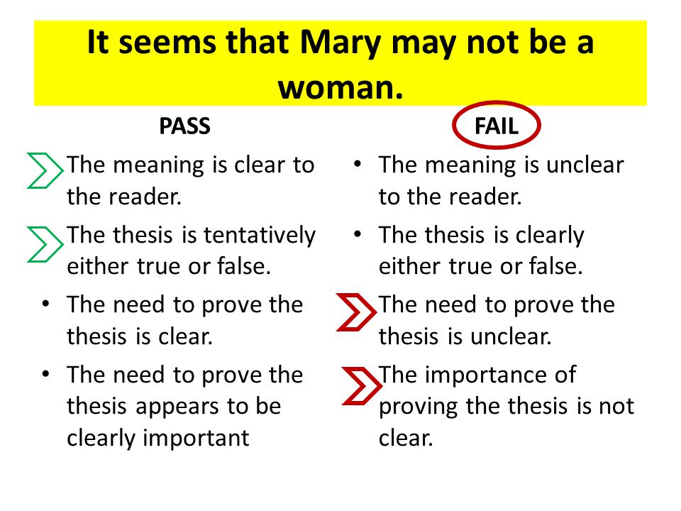 It seems that Mary may not be a woman. PASS The meaning is clear to the reader.