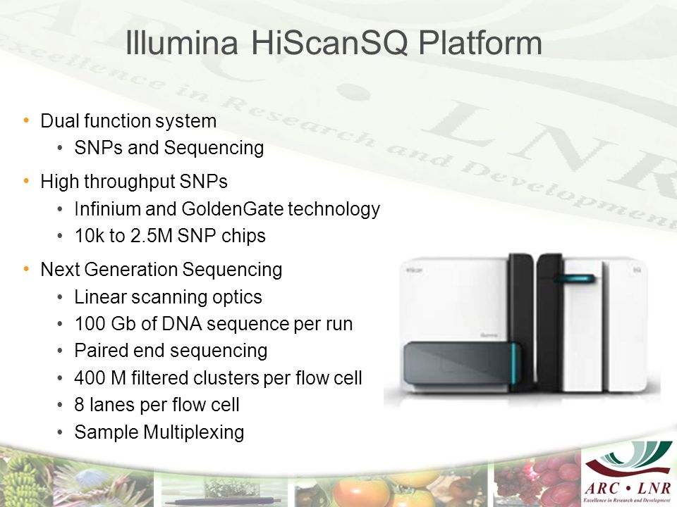 15 Illumina HiScanSQ Platform Dual function system SNPs and Sequencing High throughput SNPs Infinium and GoldenGate technology 10k to 2.5M SNP chips N