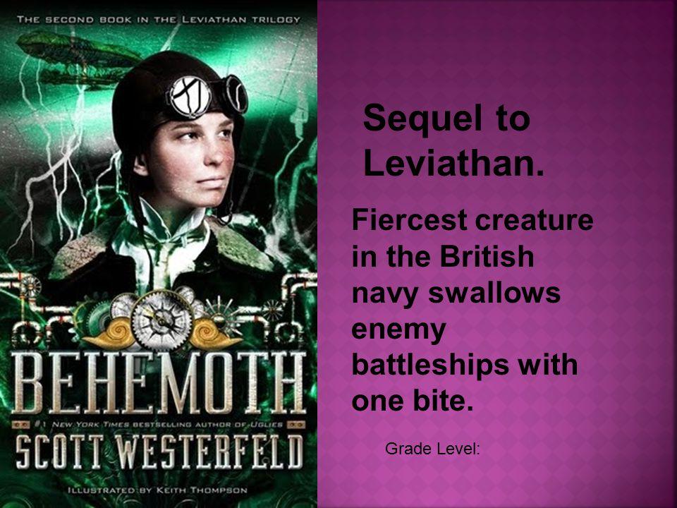 Grade Level: Sequel to Leviathan.