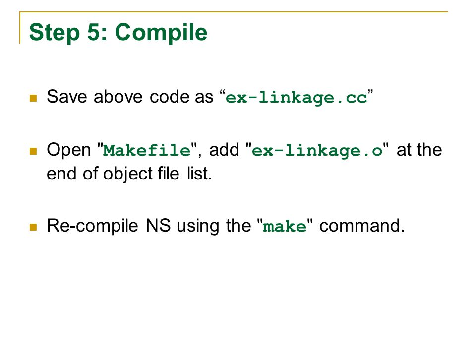 """Step 5: Compile Save above code as """" ex-linkage.cc """" Open"""