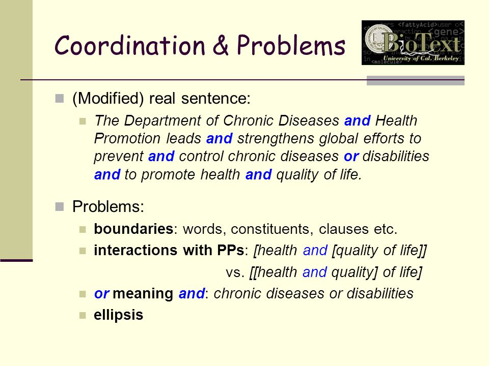 Coordination & Problems (Modified) real sentence: The Department of Chronic Diseases and Health Promotion leads and strengthens global efforts to prevent and control chronic diseases or disabilities and to promote health and quality of life.