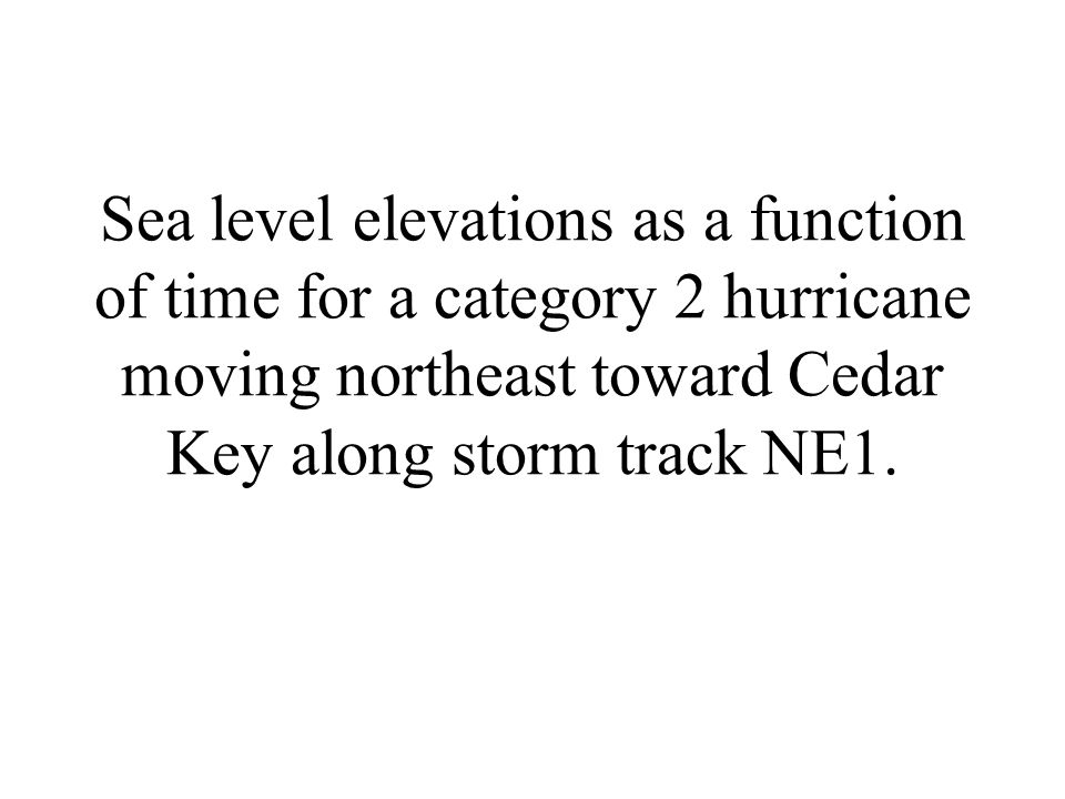 Sea level elevations as a function of time for a category 2 hurricane moving northeast toward Cedar Key along storm track NE1.