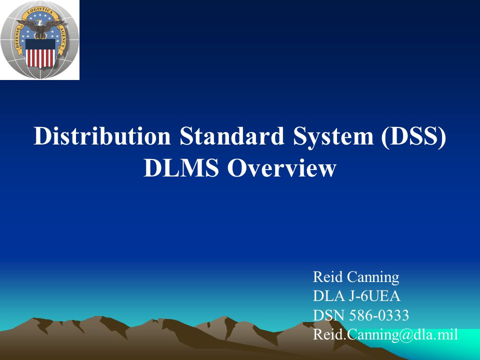 DSS Design (continued) DSS is bi-lingual for both DLSS & DLMS transaction processing.