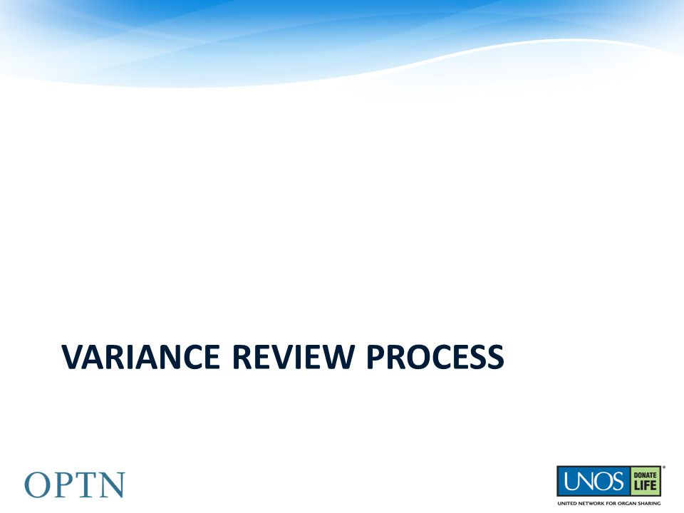 VARIANCE REVIEW PROCESS