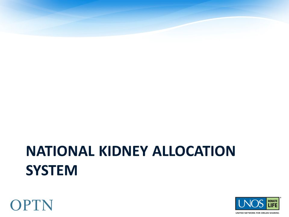 NATIONAL KIDNEY ALLOCATION SYSTEM