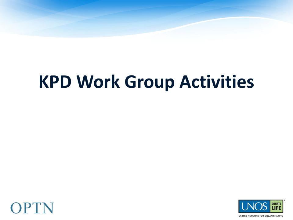 KPD Work Group Activities
