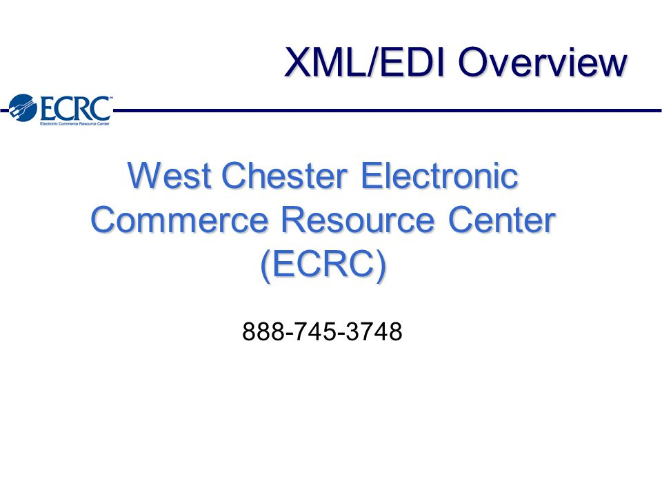 Topics u XML Background u XML/EDI u XML/EDI Initiatives u XML/EDI Tools u XML/EDI Vision u Next Steps