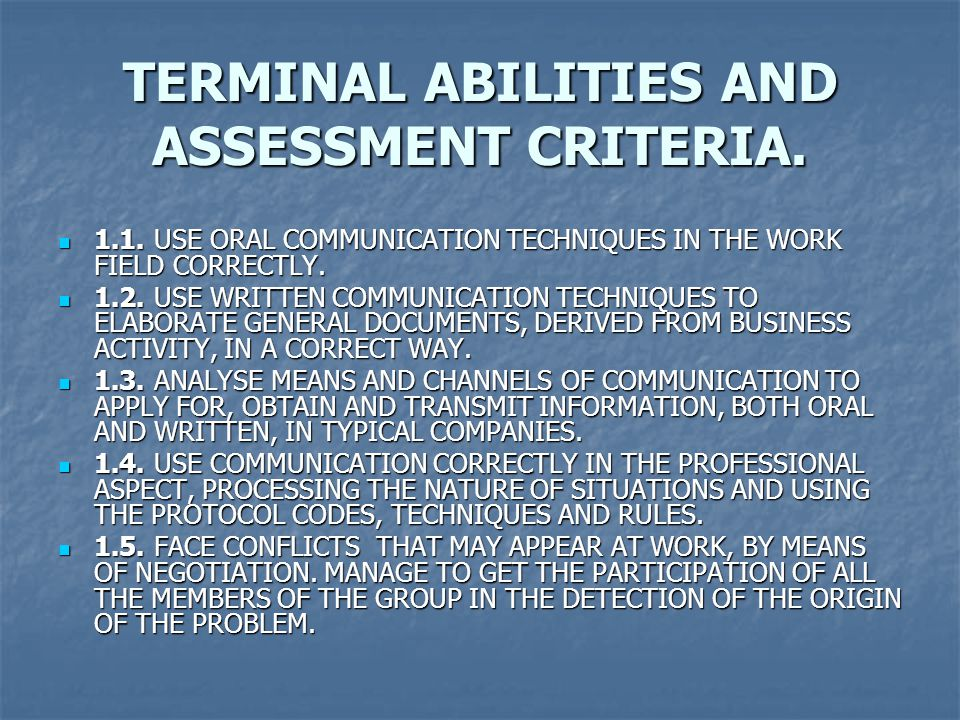 TERMINAL ABILITIES AND ASSESSMENT CRITERIA.
