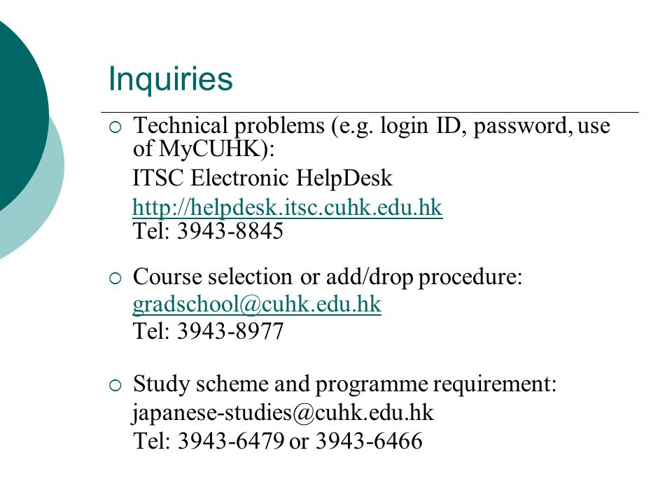 Inquiries  Technical problems (e.g.