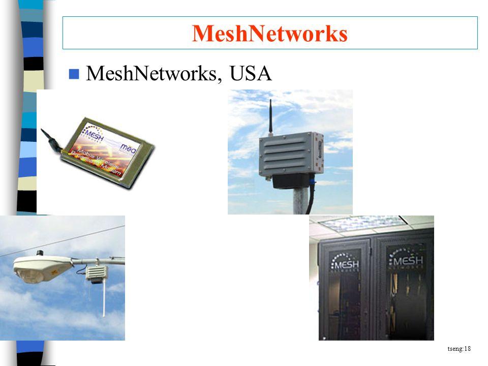 tseng:18 MeshNetworks MeshNetworks, USA