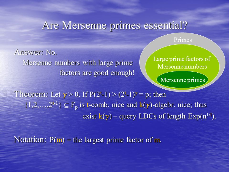 Are Mersenne primes essential. Answer: No.