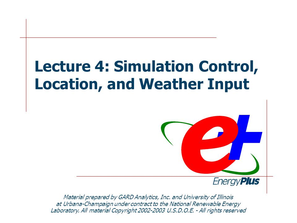 2 Importance of this Lecture to the Simulation of Buildings  Every building is different in many ways: Location and exterior thermal environment Construction HVAC system  Exterior thermal environment is a driving force that determines how a building will respond  Energy efficient design requires an understanding of and a response to the exterior thermal environment  Thermal simulation requires information on the exterior thermal environment to properly analyze the building from an energy perspective