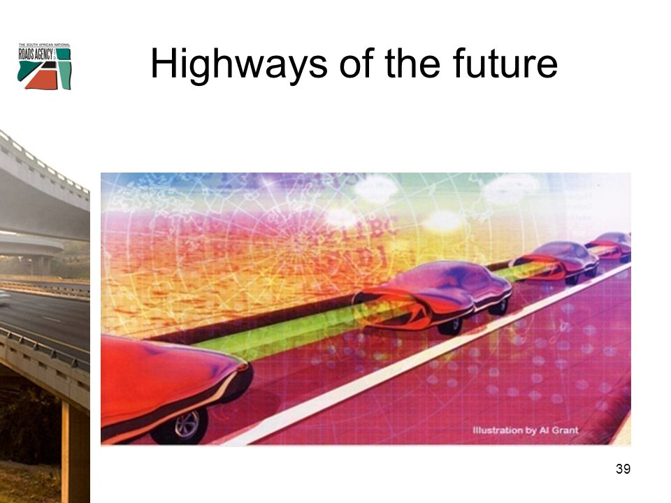 Highways of the future 39