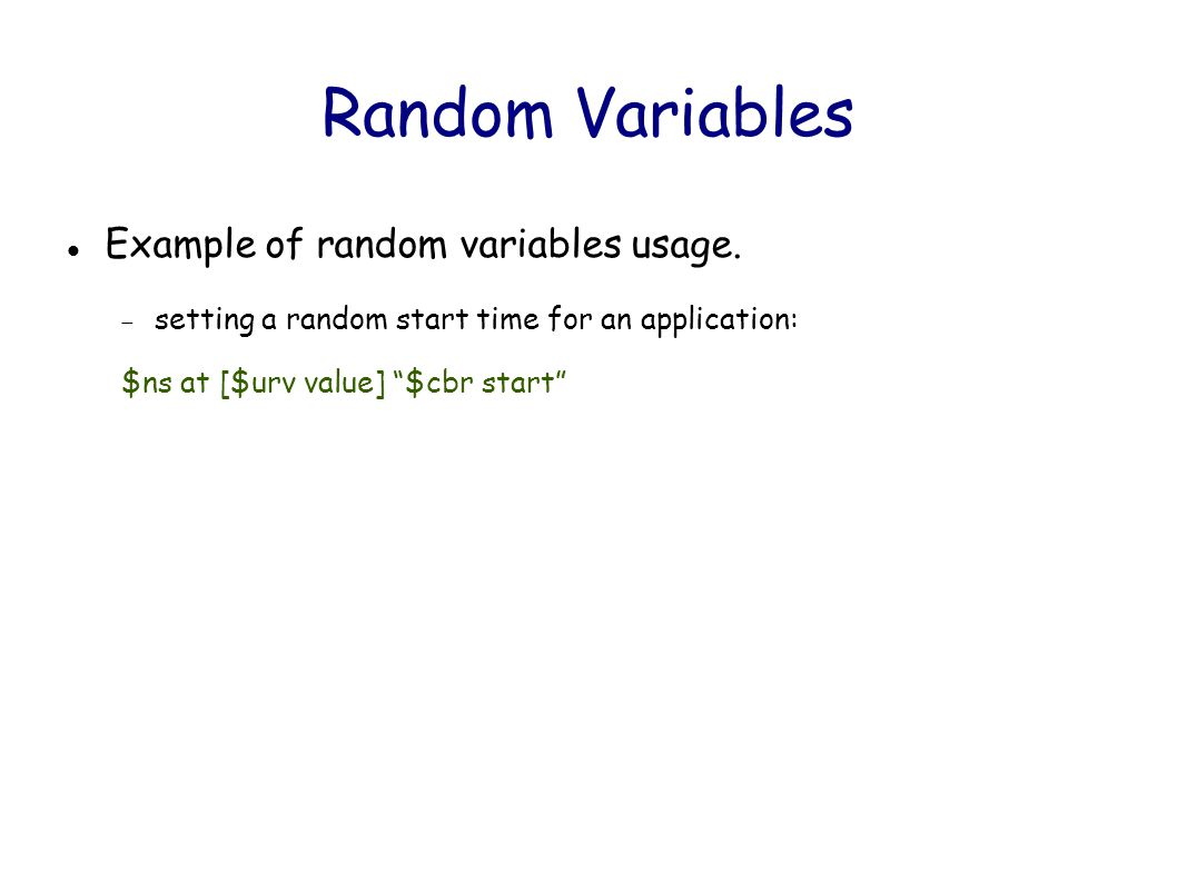 Random Variables Example of random variables usage.