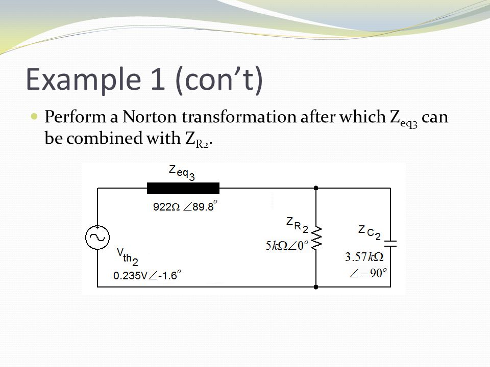 Perform a Norton transformation after which Z eq3 can be combined with Z R2.