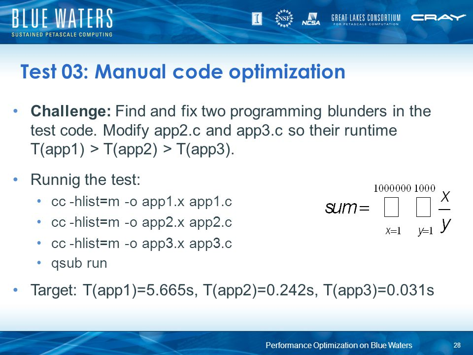 Test 03: Manual code optimization Challenge: Find and fix two programming blunders in the test code. Modify app2.c and app3.c so their runtime T(app1)