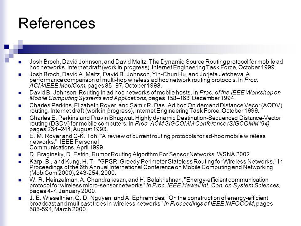 References Josh Broch, David Johnson, and David Maltz.
