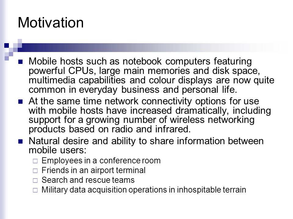 Ad-hoc Networks A collection of wireless mobile hosts dynamically forming a temporary network without the use of any existing network infrastructure or centralized administration.