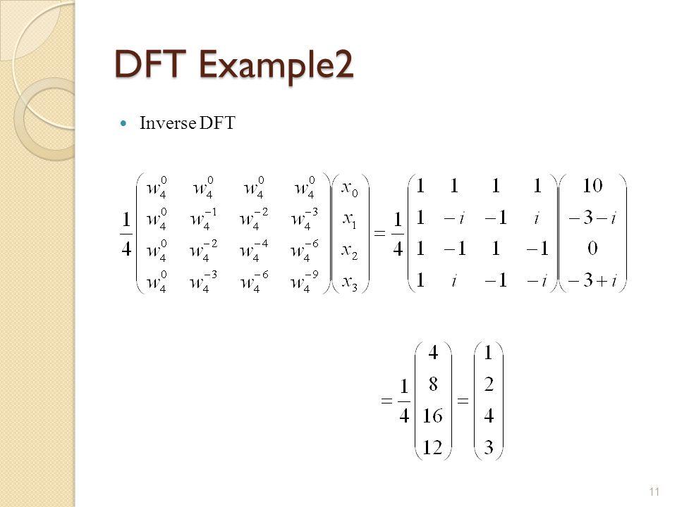 DFT Example2 Inverse DFT 11