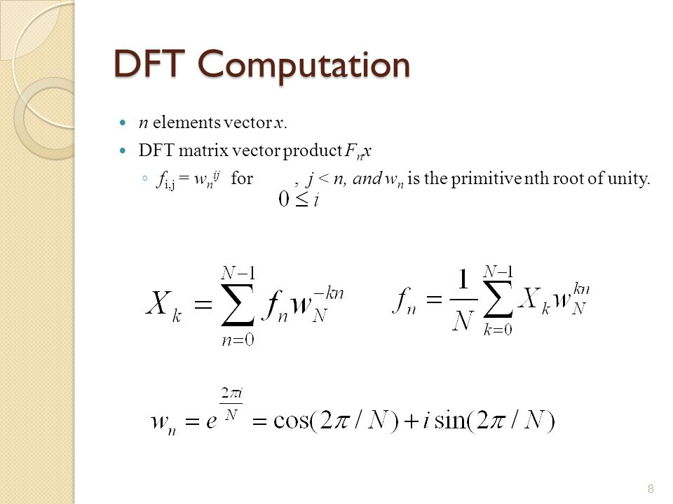 DFT Computation n elements vector x.