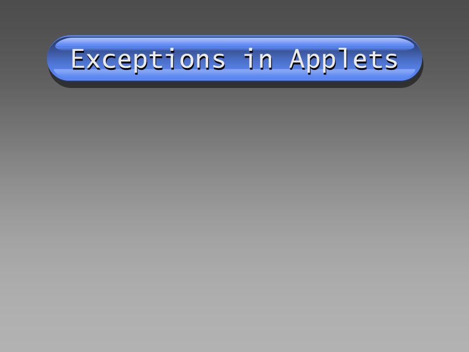 Exceptions in Applets