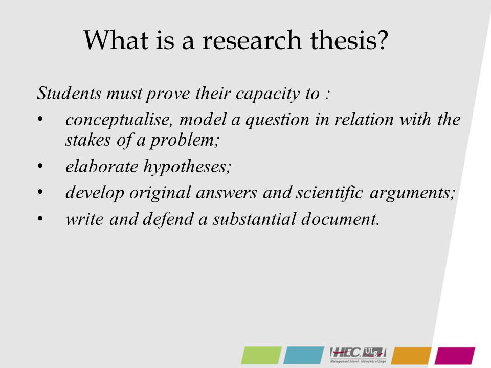What is a research thesis.
