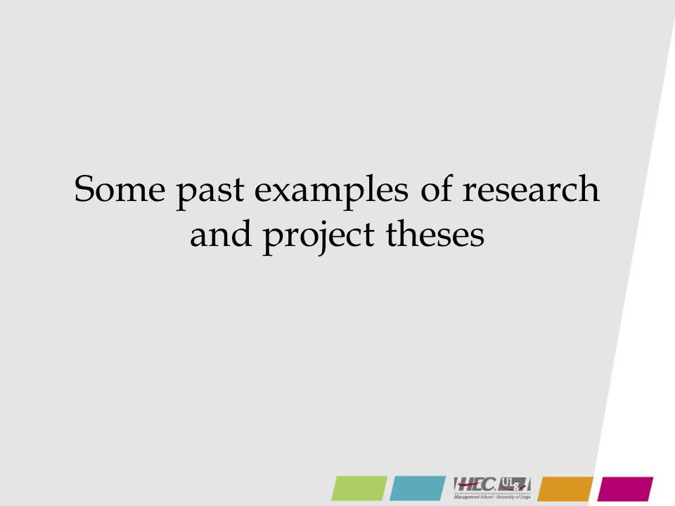 Some past examples of research and project theses