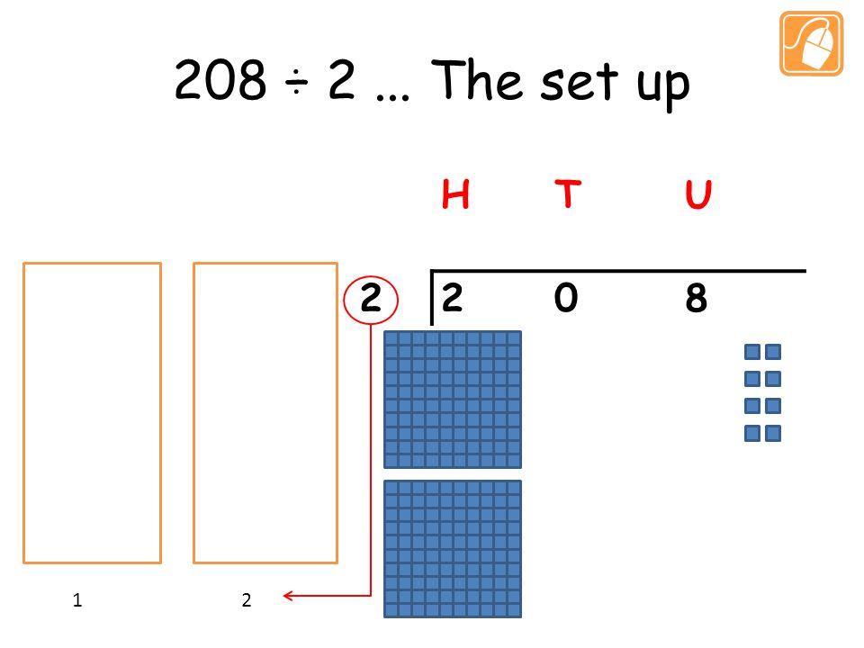 208 ÷ 2... The set up HTU 2208 1 2