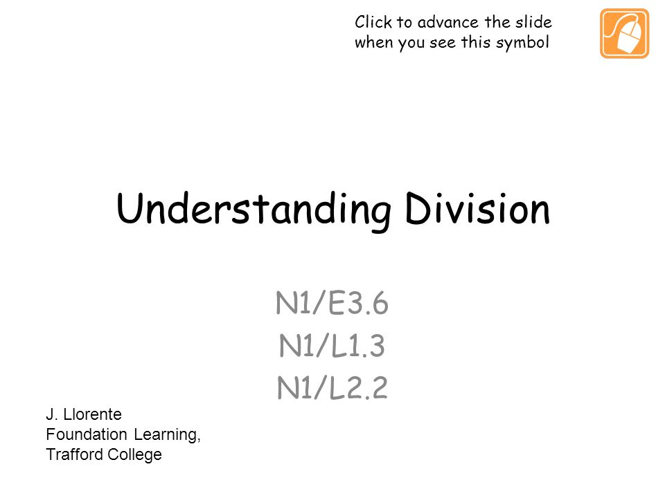 Division of whole numbers This presentation covers the basic division of whole numbers A gradual series of steps of increased complexity covers the process, from simple divisions to divisions with remainders The last few slides use 2 everyday situations as an introduction to interpreting the remainders