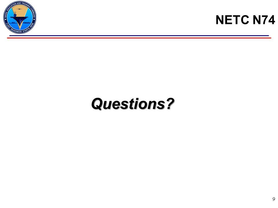 NETC N74 Questions? 9