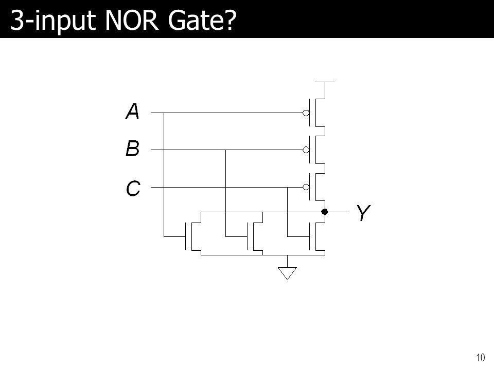 3-input NOR Gate? 10