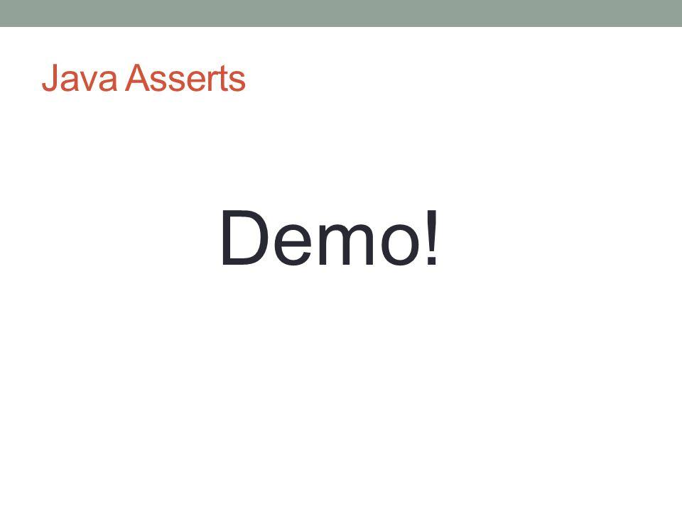 Java Asserts Demo!