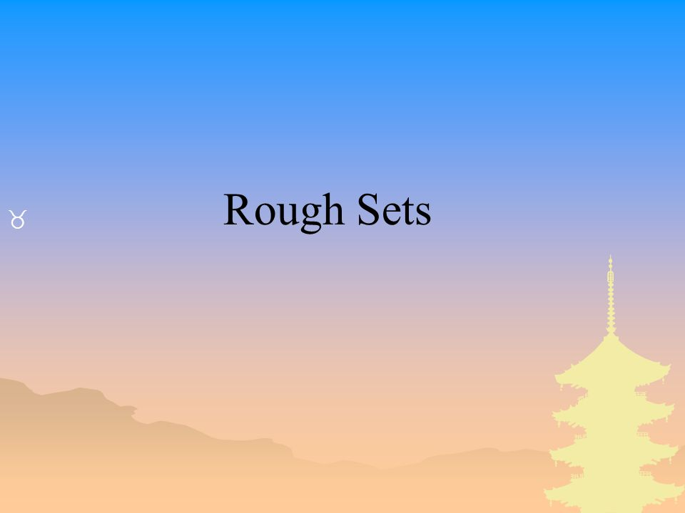 _ Rough Sets
