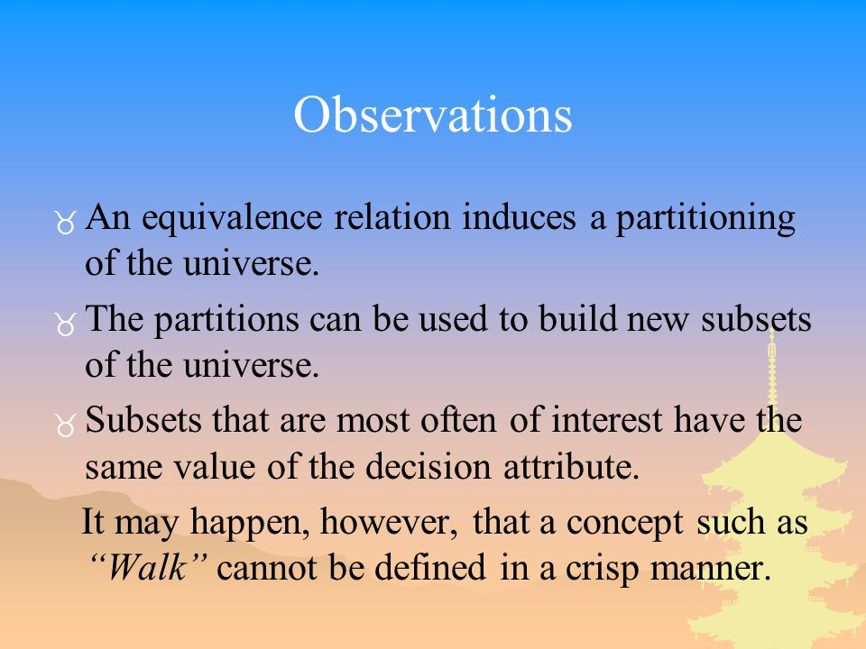 Observations _ An equivalence relation induces a partitioning of the universe.
