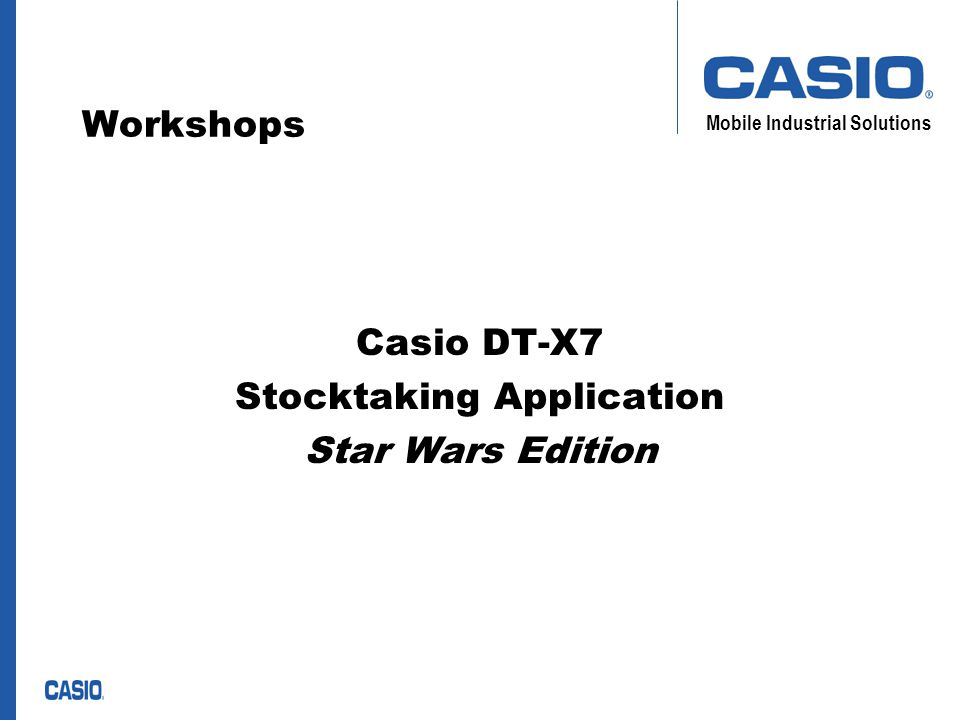 Mobile Industrial Solutions Workshops Casio DT-X7 Stocktaking Application Star Wars Edition