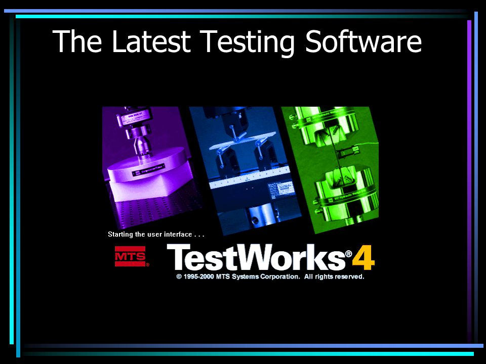 The Latest Testing Software