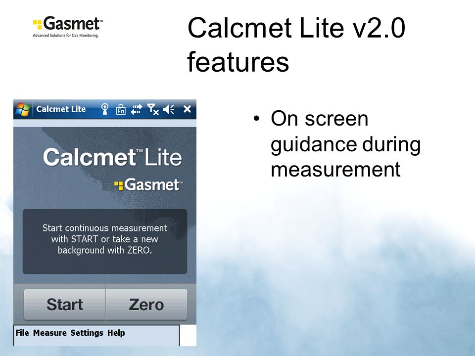Calcmet Lite v2.0 features On screen guidance during measurement