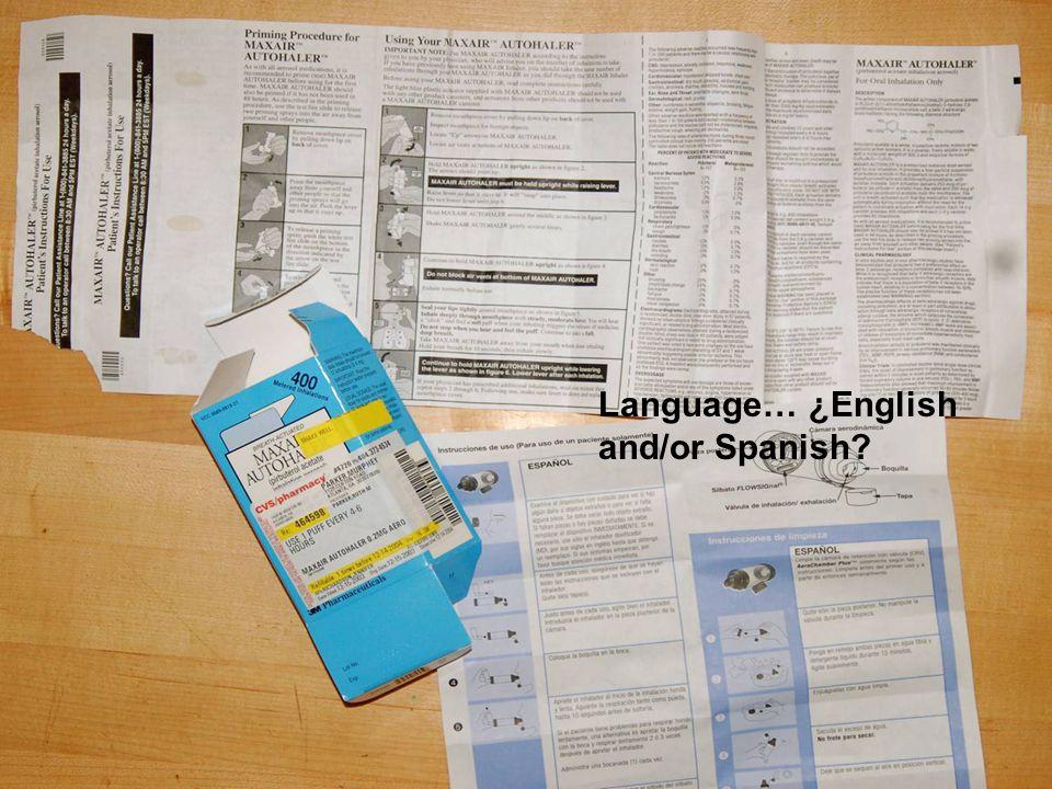 Language… ¿English and/or Spanish?