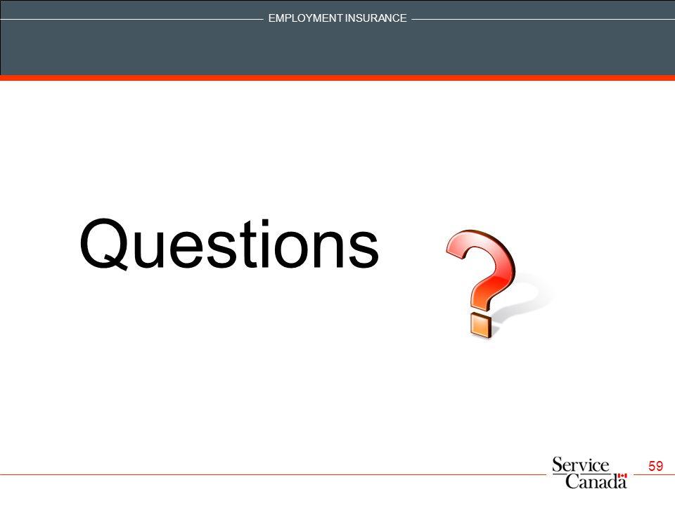 EMPLOYMENT INSURANCE 59 Questions