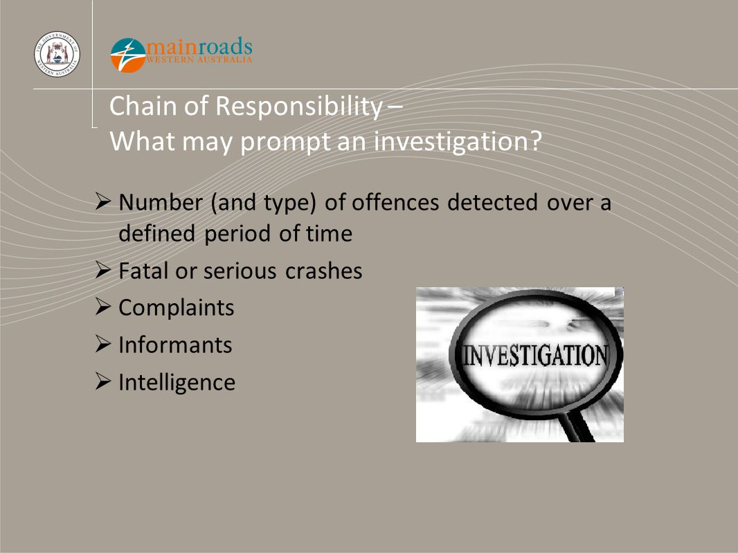 Chain of Responsibility – What may prompt an investigation.