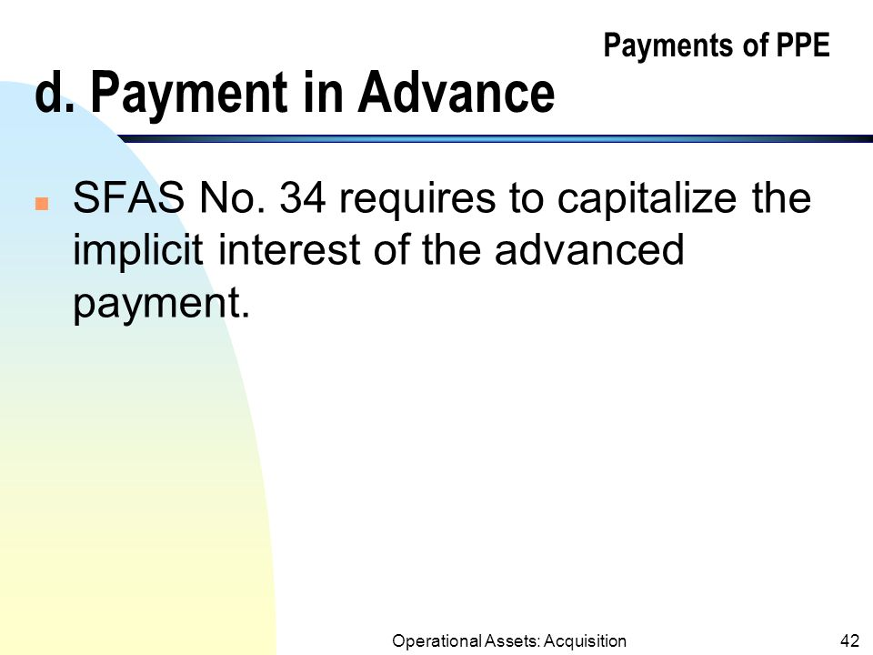 Operational Assets: Acquisition41 Payments of PPE c.