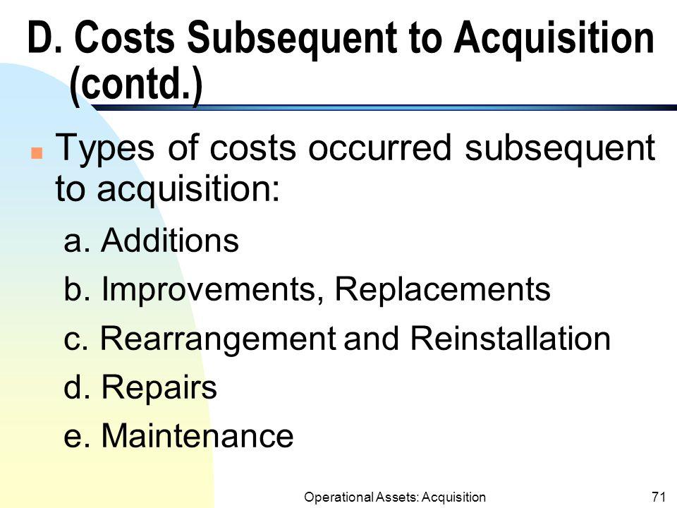 Operational Assets: Acquisition70 D.