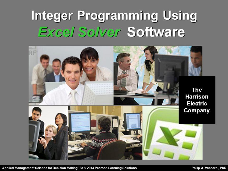 The Harrison Electric Company Integer Programming Using
