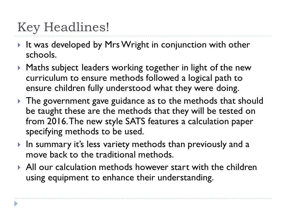 Key Headlines. It was developed by Mrs Wright in conjunction with other schools.