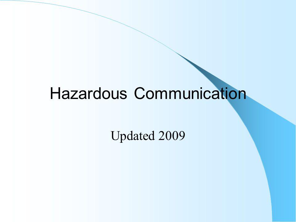 Hazardous Communication Updated 2009