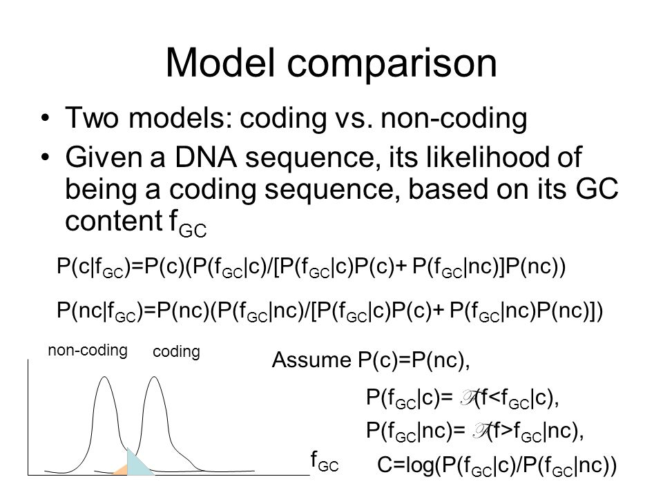 Model comparison Two models: coding vs.