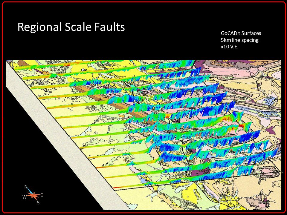 Regional Scale Faults GoCAD t Surfaces 5km line spacing x10 V.E.