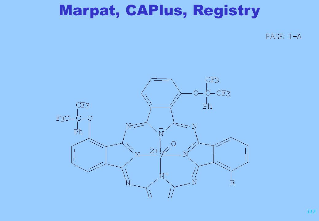 115 Marpat, CAPlus, Registry