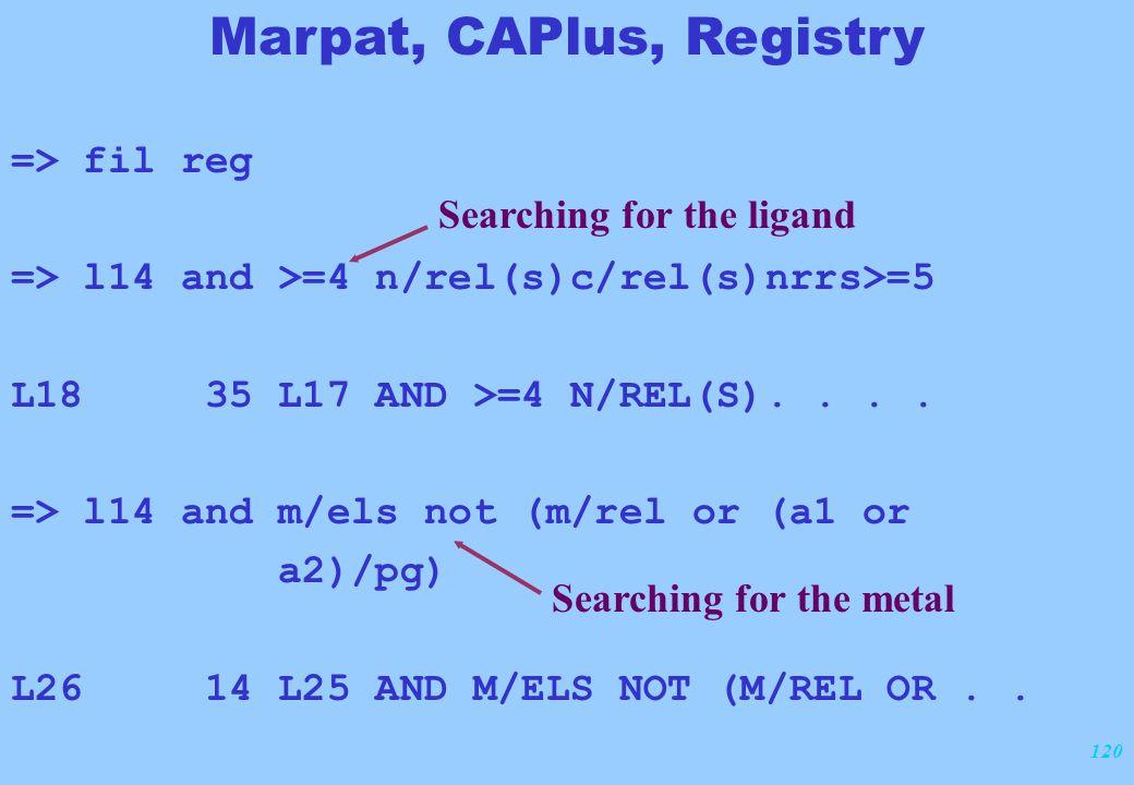 120 => fil reg => l14 and >=4 n/rel(s)c/rel(s)nrrs>=5 L18 35 L17 AND >=4 N/REL(S).... => l14 and m/els not (m/rel or (a1 or a2)/pg) L26 14 L25 AND M/E